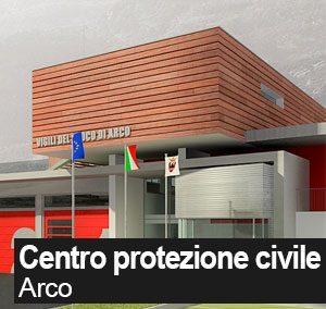 Nuovo centro Protezione Civile – Arco TN